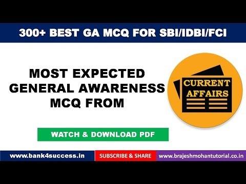300+ General Awareness MCQs for SBI PO, IDBI PGDBF PO, FCI Exam 2019 Part -3/5