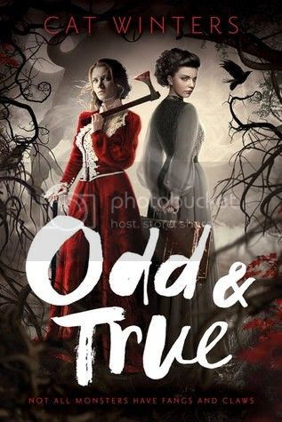 Odd & True by Cat Winters