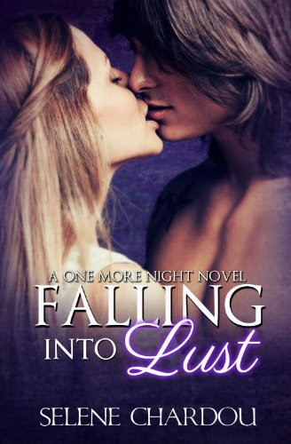 Falling Into Lust (One More Night Trilogy (Rock & Roll Trilogy)) by Selene Chardou