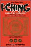 I Ching - Il Libro dei Mutamenti