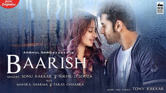 BAARISH LYRICS-MAHIRA SHARMA-PARAS CHABRA