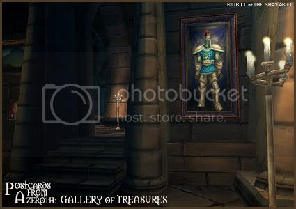 Rioriel's daily World of Warcraft screenshot presentation of significant locations, players, memorable characters and events taken on the European roleplaying server The Sha'tar, assembled in the style of a postcard series. -- Postcards from Azeroth: Gallery of Treasures, by Rioriel of theshatar.eu