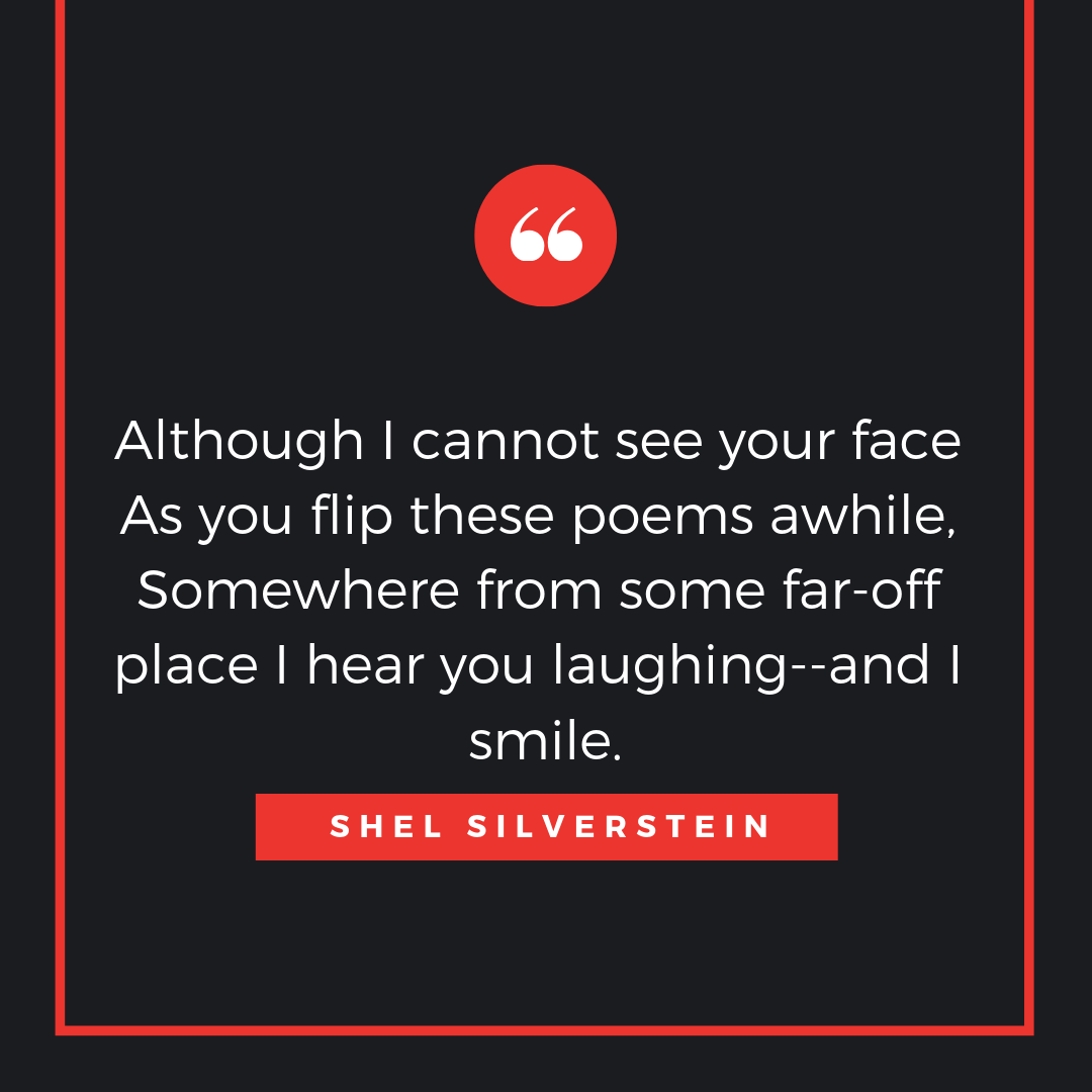 48 Shel Silverstein Quotes That Will Make You Smile And Think