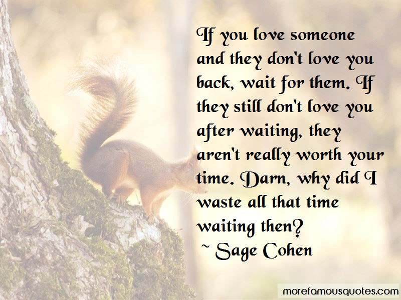 Quotes About Waiting For Him To Love You Back Top 30 Waiting For