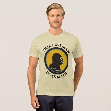 American Apparel Blend T-Shirt: Math Smart Caveman T-Shirt