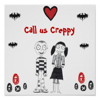Call Us Creepy Print