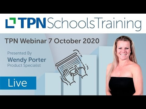 TPN System Training for Schools Recap