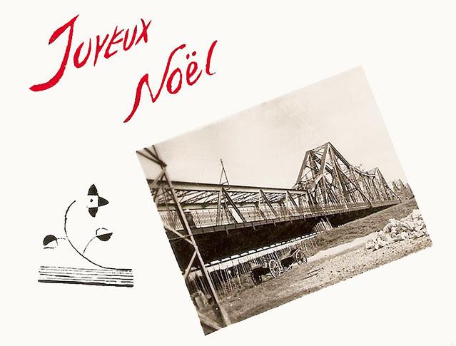 Joyeux Noel. Carte de voeux - Le pont Paul Doumer à Hanoi en 1951