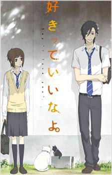 http://cdn.jkanime.net/assets/images/animes/image/sukitte-iinayo.jpg