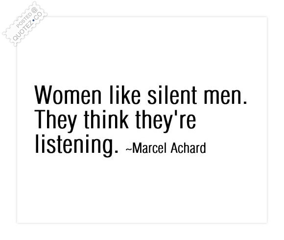 Women Like Silent Men Funny Quote Quotezco