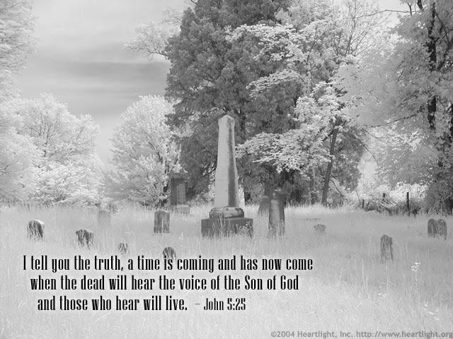Inspirational illustration of John 5:25