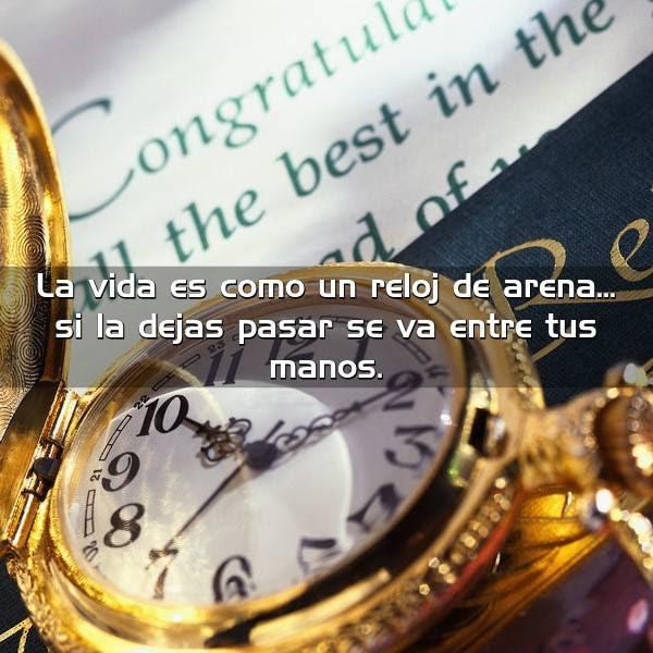 La Vida Es Como Un Reloj De Frases Con Imágenes