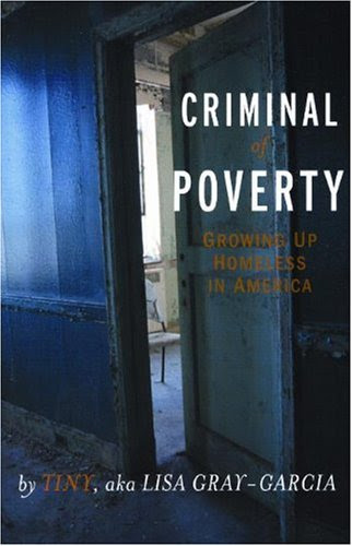 Criminal of Poverty: Growing Up Homeless in America
