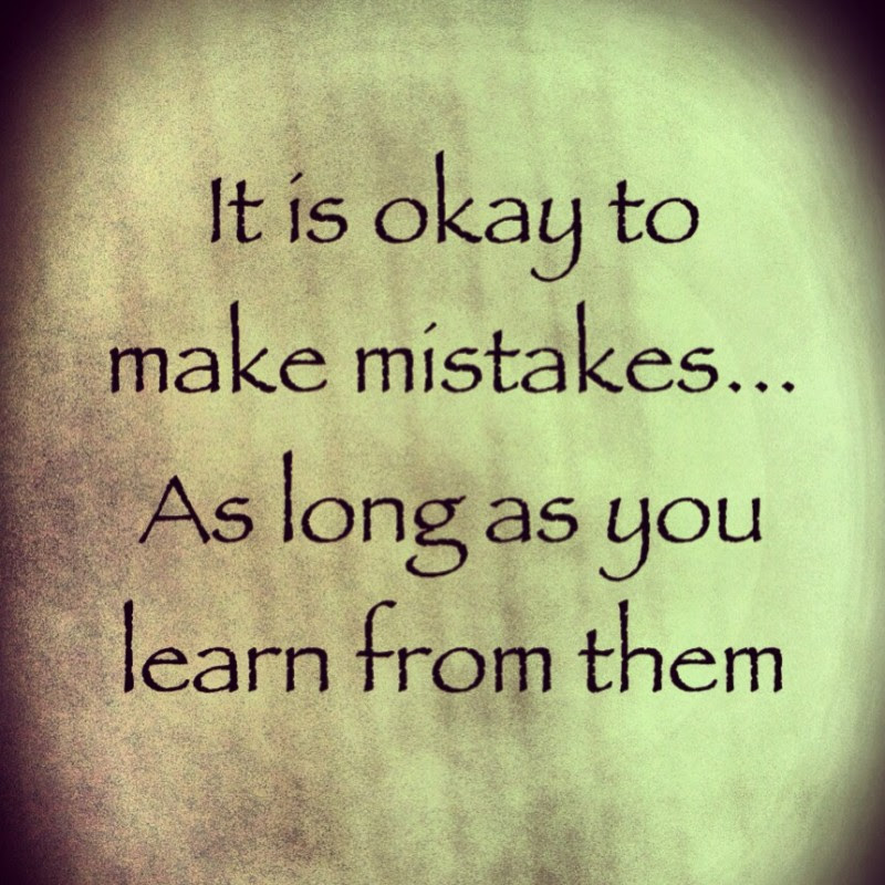 Learn From Your Mistakes Quotes Sayings Learn From Your Mistakes