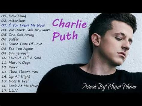 Charlie Puth   The Best Songs 2018   YouTube   play lists