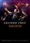Arlindo Cruz - Batuques do meu Lugar | filmes-netflix.blogspot.com