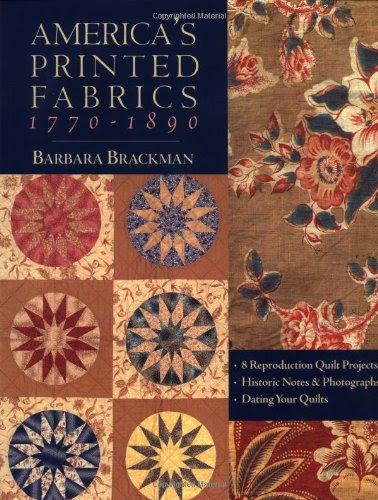 "Cover image: Barbara Brackman's ""America's Printed Fabrics""."
