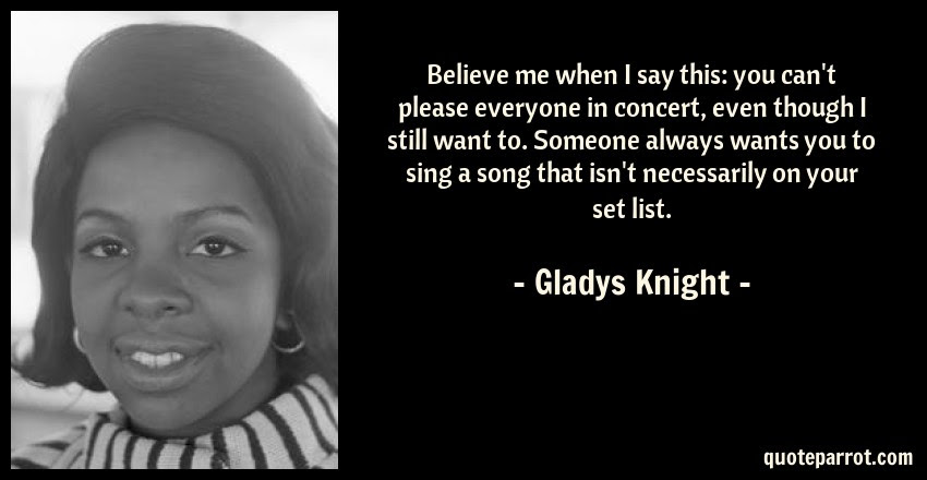 Believe Me When I Say This You Cant Please Everyone I By Gladys