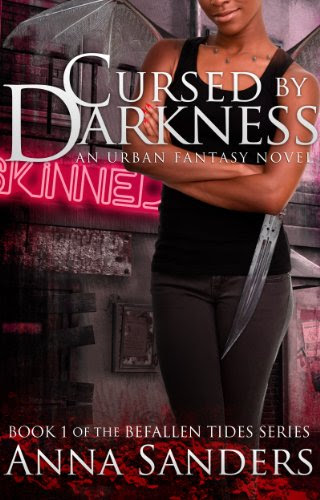Cursed by Darkness (An Urban Fantasy Novel) (Befallen Tides) by Anna Sanders