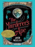 Title: The Murderer's Ape, Author: Jakob Wegelius