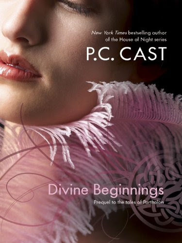 Divine Beginnings by P.C. Cast