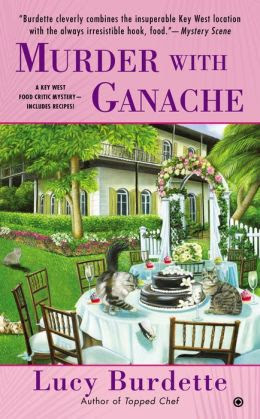 Murder with Ganache (Key West Food Critic Series #4)