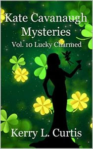 Lucky Charmed by Kerry L. Curtis