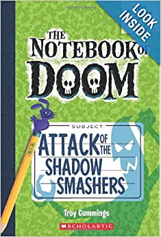 The Notebook of Doom: Attack of the Shadow Smashers
