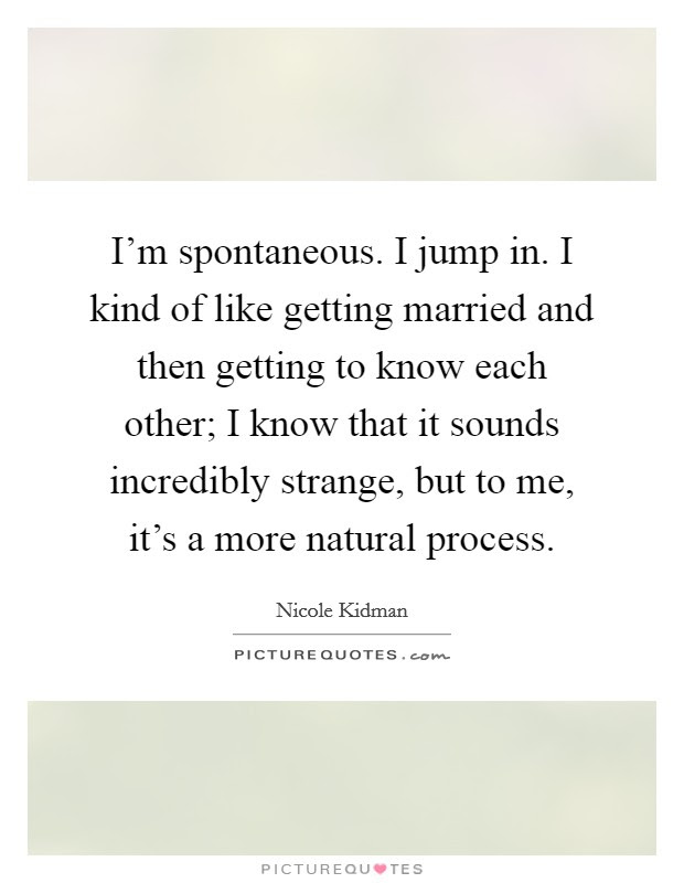 Getting To Know Each Other Quotes Sayings Getting To Know Each