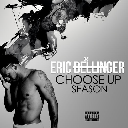 http://images.livemixtapes.com/artists/nodj/eric_bellinger-choose_up_season/cover.jpg