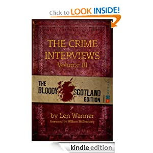 The Crime Interviews Volume Three: Bloody Scotland Edition