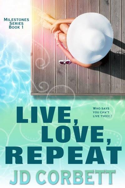 Book Cover for contemporary Romance Live, Love, Repeat by JD Corbett.