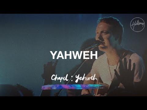 HILLSONG WORSHIP - YAHWEH LYRICS