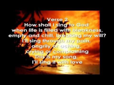How Shall I Sing To God Lyrics - Himig Heswita (David Haas)