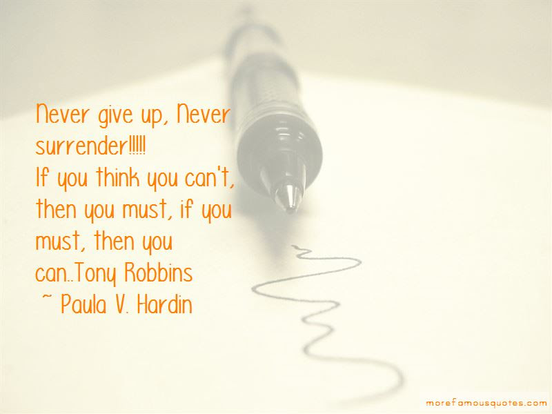 Never Give Up Never Surrender Quotes Top 9 Quotes About Never Give