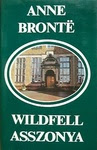 Anne Brontë: Wildfell asszonya