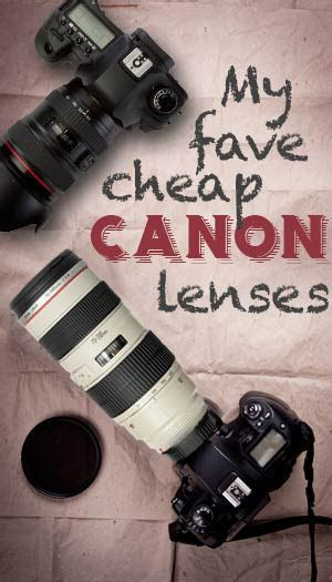 The 8 Best Inexpensive Canon Lenses