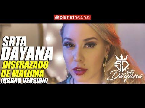 Srta Dayana – Disfrazado De Maluma (Reggaeton Version) (Video Official)