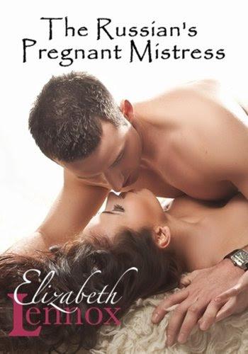 The Russian's Pregnant Mistress by Elizabeth Lennox