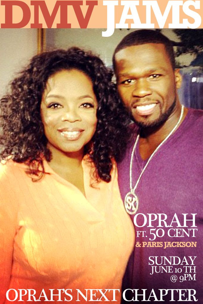 Oprah's Next Chapter, Oprah, 50 Cent