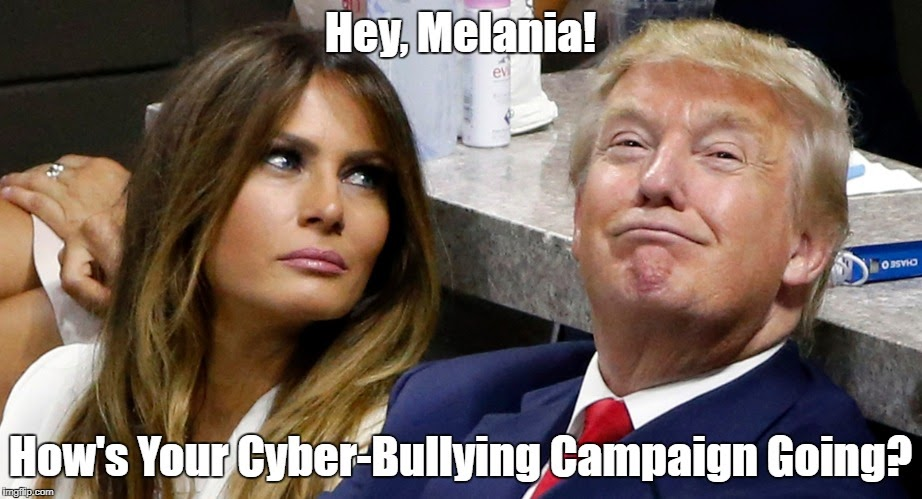 """Image result for """"pax on both houses"""" melania bullying campaign"""