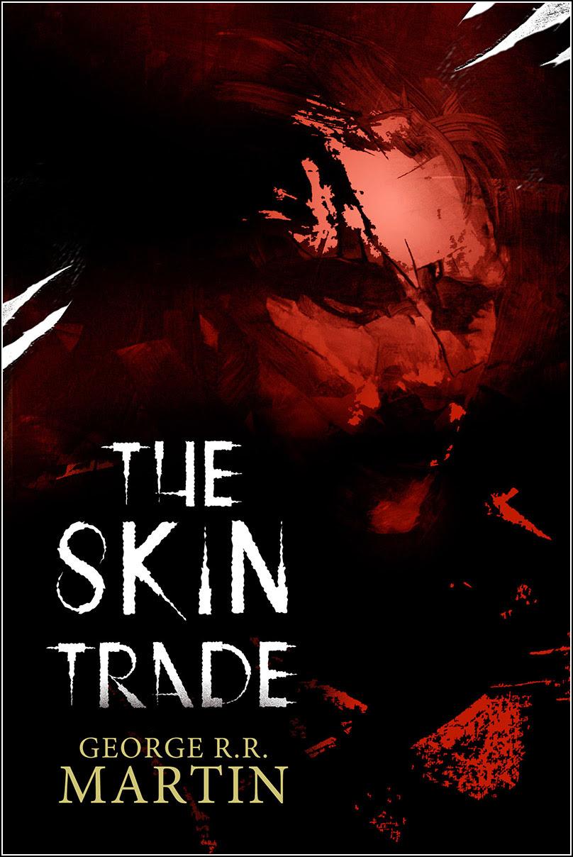 Rick Berry, The Skin Trade