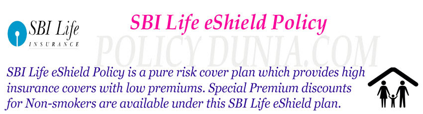 SBI Life eShield Policy review and features