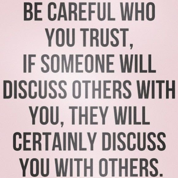 Be Careful Who You Trust Pictures Photos And Images For Facebook
