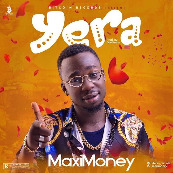 Music: Maximoney - Yera