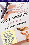 Plane Insanity, by Elliott Hester