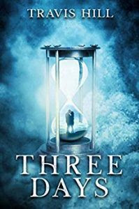 Three Days by Travis Hill
