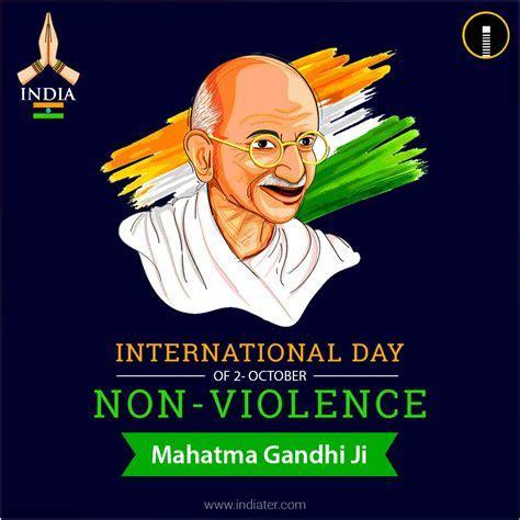 International Day of Non Violence 2 October   Mahatma