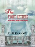 The Fairy Letters: A FROST Series(TM) Novel