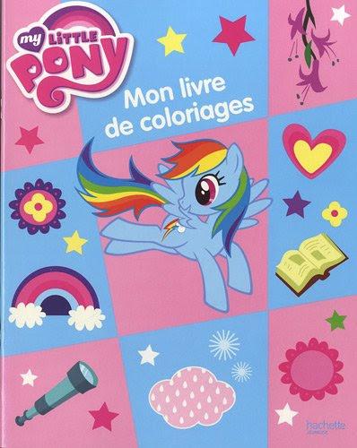 Mon Livre De Coloriage My Little Pony Télécharger Pdf De Hachette